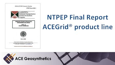 NTPEP issues Final Report of the Evaluation Program on ACEGrid®
