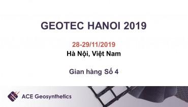Tham quan gian hàng ACE Geosynthetics tại triển lãm GEOTEC HANOI 2019, Việt Nam!